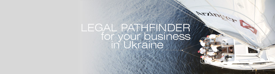 Legal pathfinder for your business in Ukraine